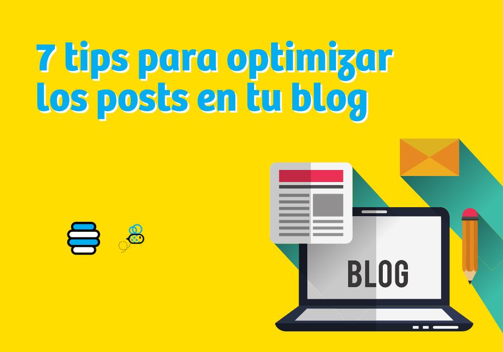 7 tips para optimizar los posts en tu blog